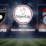 Match en direct de Denizlispor Trabzonspor