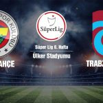 REGARDER EN DIRECT | Fenerbahce match Trabzonspor en direct (sur 6 mois) - Sports News